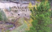Uinta Mountains – DJI Phantom 3 Professional