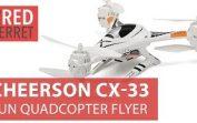 Cheerson CX-33 Drone – Fun, 25 mins flight time, 720 video