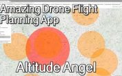 Altitude Angel – Amazing App for Drone Flight Planning